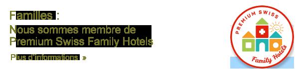 Premium Swiss Family Hotels
